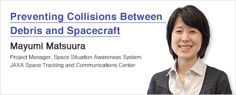 Preventing Collisions Between Debris and Spacecraft Mayumi Matsuura