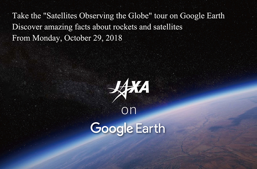 "Take the ""Satellites Observing the Globe"" tour on Google Earth Discover amazing facts about rockets and satellites From Monday, October 29, 2018"